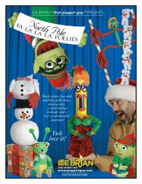 "North Pole Follies by Lee Bryan "" The Puppet Guy"""